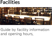 Facilities Guide by facility information and opening hours.
